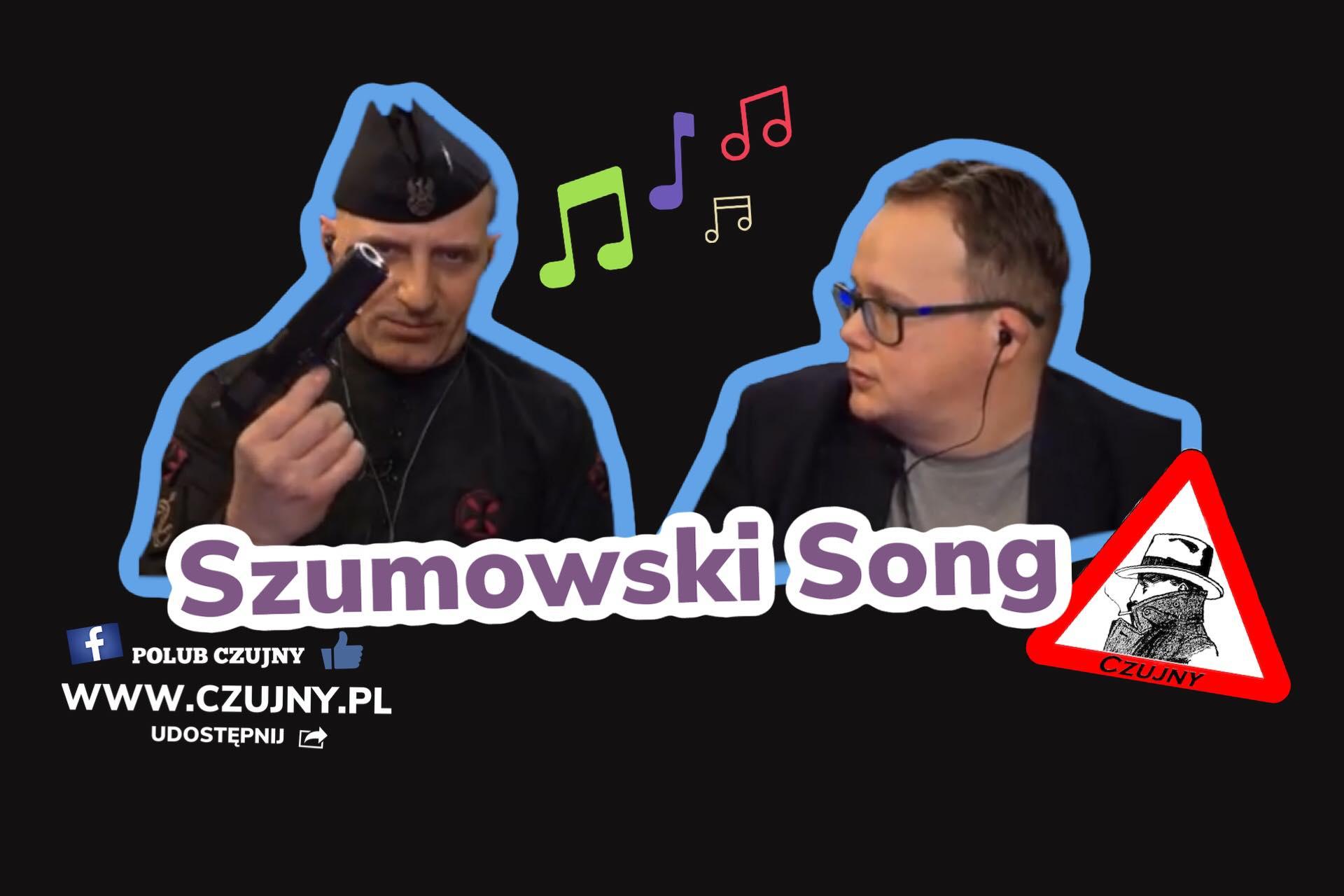 Piosenka o Szumowskim :)