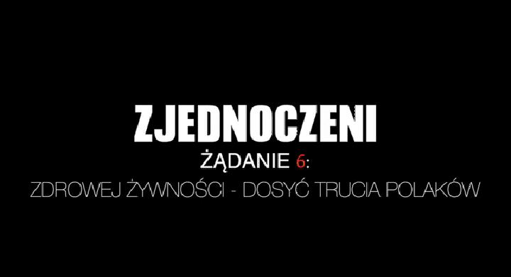 Zjednoczeni żądają zdrowej żywności- dosyć trucia Polaków! (video)