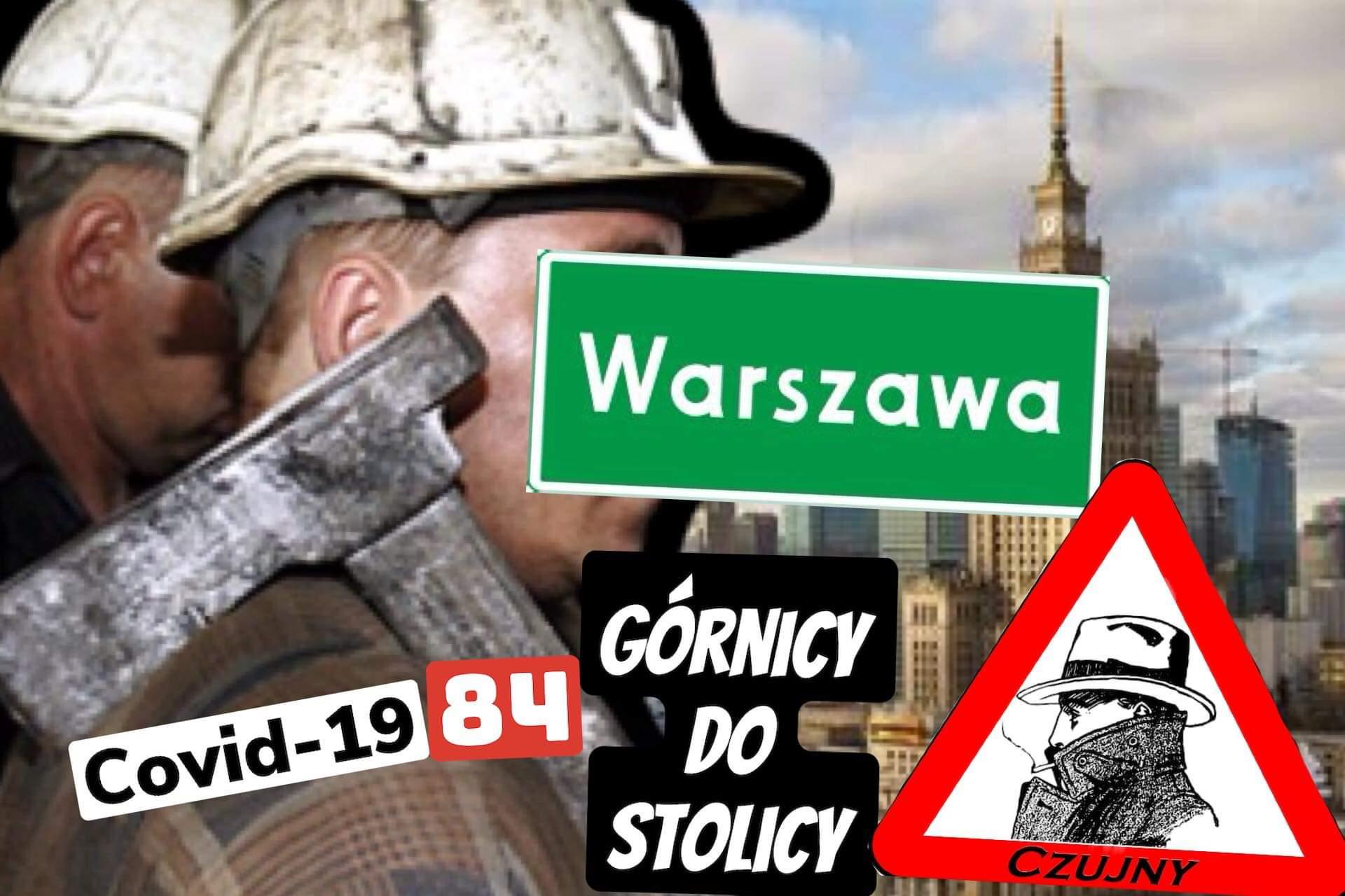 Brać Górnicza jedzie na Warszawę!