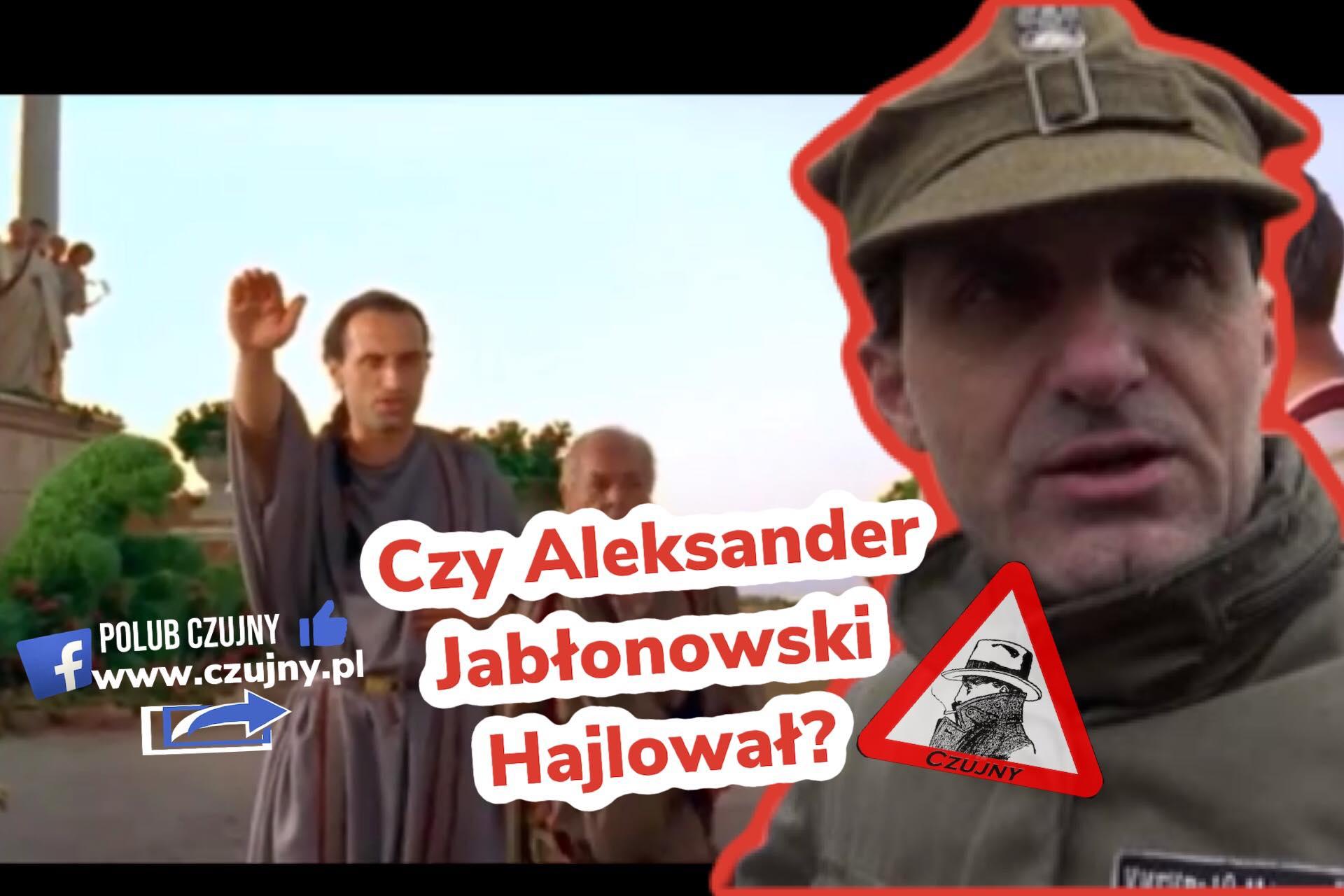 Czy Aleksander Jabłonowski hajlował?