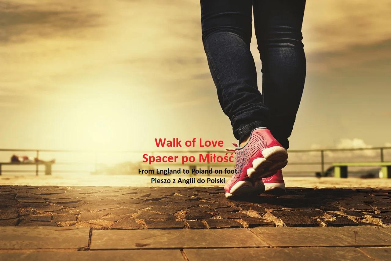 Człowiek, który przejdzie pieszo 1300 km… po miłość!